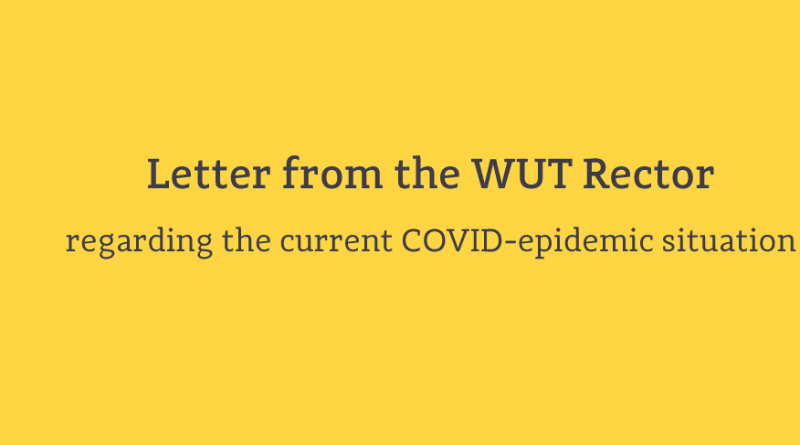 Letter from the WUT Rector regarding the current COVID-epidemic situation
