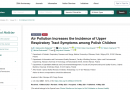 Air Pollution Increases the Incidence of Upper Respiratory Tract Symptoms among Polish Children